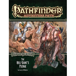 Pathfinder Adventure Path: The Hill Giant's Pledge (Giantslayer 2)