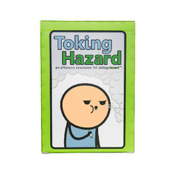 Joking Hazard: Toking Hazard