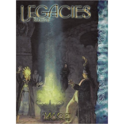 Mage: The Awakening: Legacies, The Sublime, Inbunden