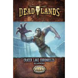 Deadlands: The Weird West Crater Lake Chronicles Solo Adventures