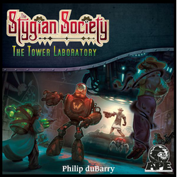 The Stygian Society: The Tower Laboratory