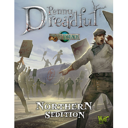 Through the Breach: Penny Dreadful - Northern Sedition