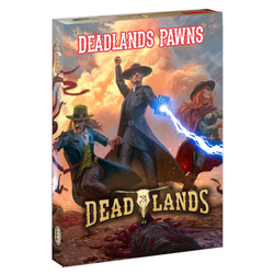 Deadlands: The Weird West Pawns Boxed Set