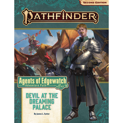 Pathfinder Adventure Path: Devil at the Dreaming Palace (Agents of Edgewatch 1)