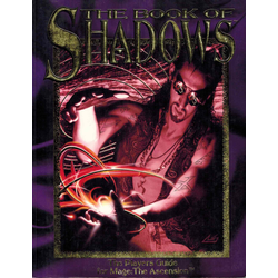 Mage, The Ascension: The Book of Shadows