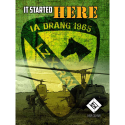It Started Here: Ia Drang 1965