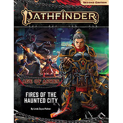 Pathfinder Adventure Path: Fires of the Haunted City (Age of Ashes 4)
