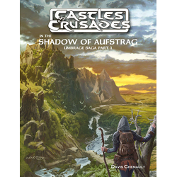 Castles & Crusades: In the Shadow of Aufstrag
