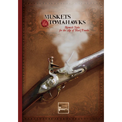 Muskets and Tomahawks (2nd Ed.)