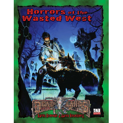 Deadlands: Horrors of the Wasted West