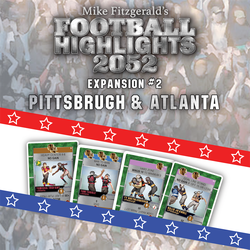 Football Highlights 2052: Expansions - #2 Pittsburgh & Atlanta