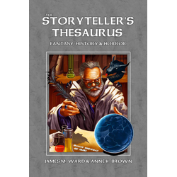 The Storyteller's Thesaurus (System Neutral RPG Sourcebook)