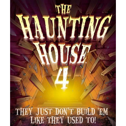 The Haunting House 4: They Don't Build 'Em Like They Used To