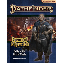 Pathfinder Adventure Path: Belly of the Black Whale (Agents of Edgewatch 5)