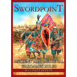 Swordpoint - Ancient and Medieval Wargames Rules (2nd Ed.)