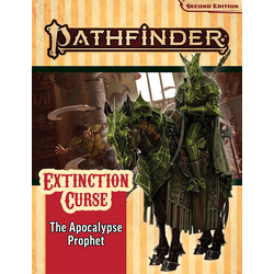 Pathfinder Adventure Path: The Apocalypse Prophet (Extinction Curse 6)