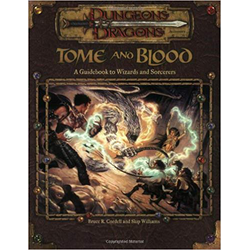 D&D 3.0: Tome and Blood: A Guidebook to Wizards and Sorcerers