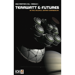 High Frontier 4 All: Module 1 - Terawatt & Futures