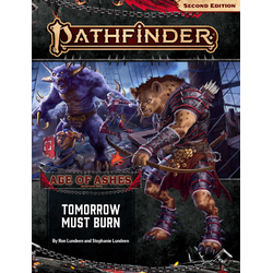 Pathfinder Adventure Path: Tomorrow Must Burn (Age of Ashes 3)
