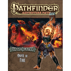 Pathfinder Adventure Path: Anvil of Fire (Giantslayer 5)