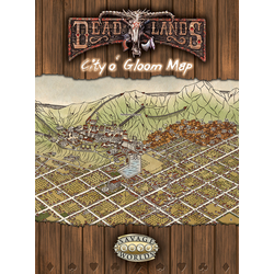 Deadlands: City o' Gloom Map Pack (Savage Worlds)
