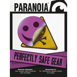 Paranoia: Perfectly Safe Gear