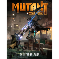 Mutant: Year Zero - The Eternal War
