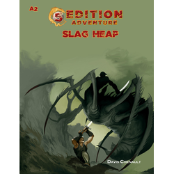 5th Ed Adventures: A2 - Slag Heap