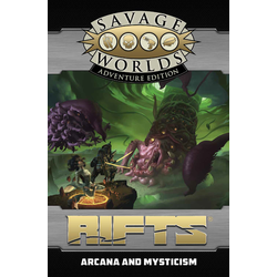Savage Worlds RPG: Rifts Arcana and Mysticism