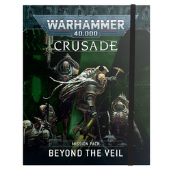 Warhammer 40K: Crusade Mission Pack Beyond the Veil