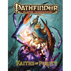 Pathfinder Player Companion: Faiths of Purity