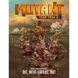 Mutant: Year Zero - Die, Meat Eaters, Die!
