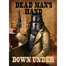 Dead Man's Hand Down Under + Kortlek