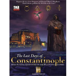 The Last Days of Constantinople (D&D 3.0 Compatible)