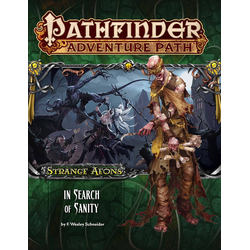Pathfinder Adventure Path: In Search of Sanity (Strange Aeons 1)