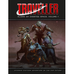 Traveller 4th ed: Aliens of Charted Space - Volume 1