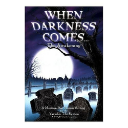 When Darkness Comes: The Awakening (Core Game)