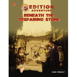 5th Ed Adventures: A7 - Beneath the Despairing Stone