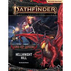 Pathfinder Adventure Path: Hellknight Hill (Age of Ashes 1)