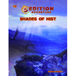 5th Ed Adventures: C2 - Shades of Mist