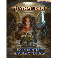 Pathfinder RPG: Lost Omens - Pathfinder Society Guide