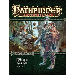 Pathfinder Adventure Path: Forge of the Giant God (Giantslayer 3)