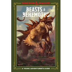 A Young Adventurer's Guide to D&D: Beasts & Behemoths