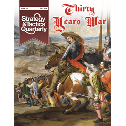 Strategy & Tactics Quarterly: Issue 11, Thirty Years War