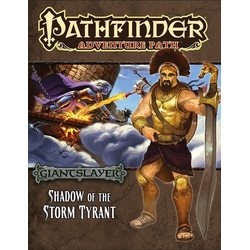 Pathfinder Adventure Path: Shadow of the Storm Tyrant (Giantslayer 6)