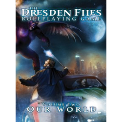 The Dresden Files RPG: Vol 2 - Our World